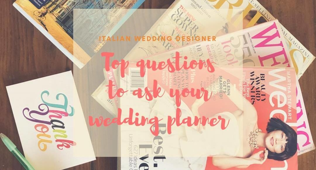Faq Top 23 Questions To Ask Your Wedding Planner